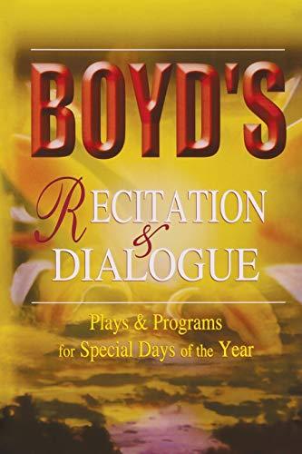 Boyd's Recitation and Dialogue: None