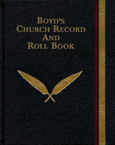 Boyd's Church Record and Roll Book: R.H. Boyd, D.D.