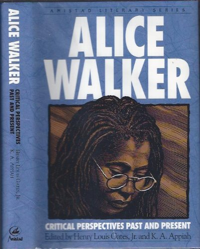 9781567430134: Alice Walker: Critical Perspectives Past and Present (Amistad Literary Series)