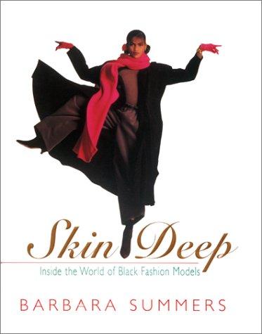 9781567430318: Skin Deep: Inside the World of Black Fashion Models