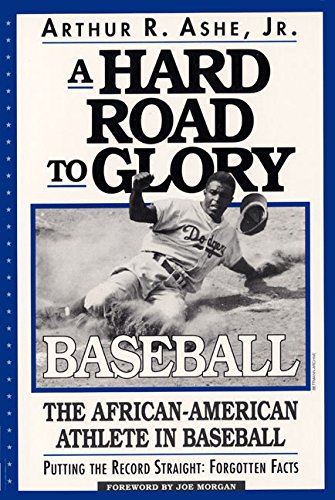 9781567430356: A Hard Road to Glory: A History of the African American Athlete: Baseball