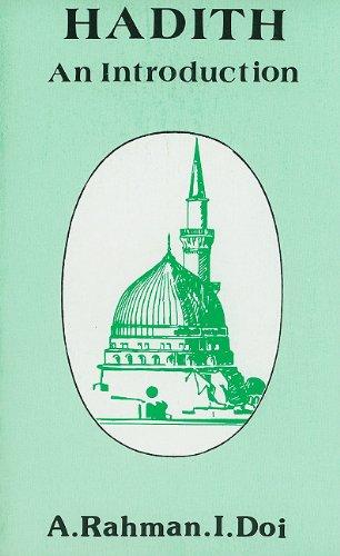 Hadith: An Introduction: A. R. Doi