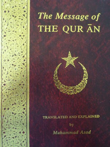 9781567441383: The Message of the Quran (Vol 1)