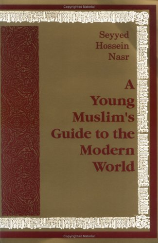 9781567444766: A Young Muslim's Guide to the Modern World