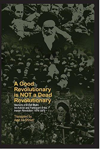 A Good Revolutionary is NOT a Dead: Ezzat Shahi