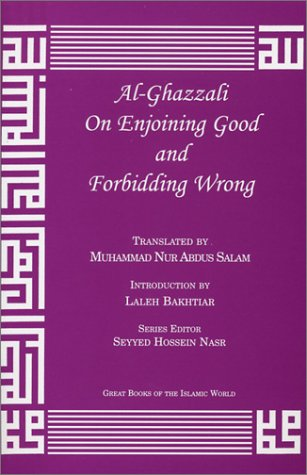 9781567446913: Al-Ghazzali On Enjoining Good and Forbidding Wrong