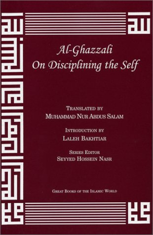 9781567446937: Al-Ghazzali on Disciplining the Self (Alchemy of Happiness - the Destroyers)