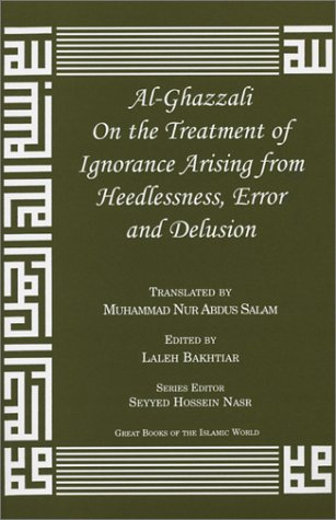 9781567447033: Al-Ghazzali on the Treatment of Ignorance Arising from Heedlessness, Error and Delusion