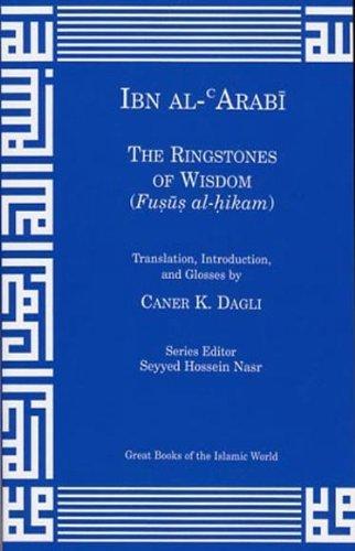 9781567447255: The Ringstones of Wisdom: (Fusus Al-hikam)