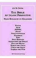 9781567447446: Bible: An Islamic Perspective: From Monarchy to Hellenism