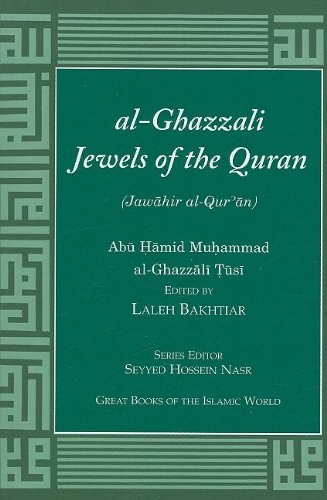 al-Ghazzali Jewels of the Quran: Abû Hâmid Muhammad