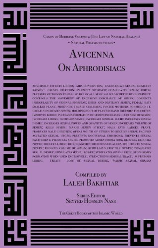 9781567448566: Avicenna On Aphrodisiacs and their Medicinal Uses from the Canon of Medicine Volume 2