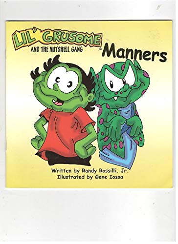 9781567496628: Lil' Grusome & the Nutshell Gang: Manners