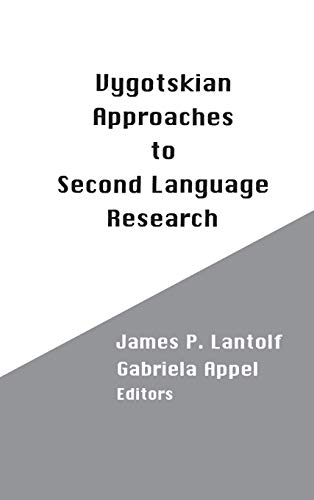9781567500240: Vygotskian Approaches to Second Language Research (Bookcassette Classic Collection)