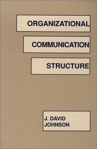 9781567500691: Organizational Communication Structure (Communication and Information Science Series)