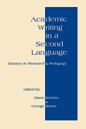 9781567501162: Academic Writing in a Second Language: Essays on Research and Pedagogy