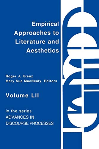 9781567501247: Empirical Approaches to Literature and Aesthetics (Advances in Discourse Processes)