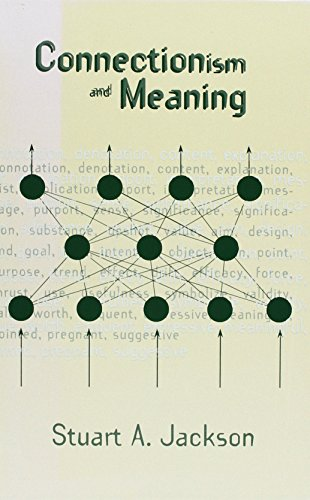 9781567501575: Connectionism and Meaning: From Truth Conditions to Weight Representations (Ablex Series in Artificial Intelligence)