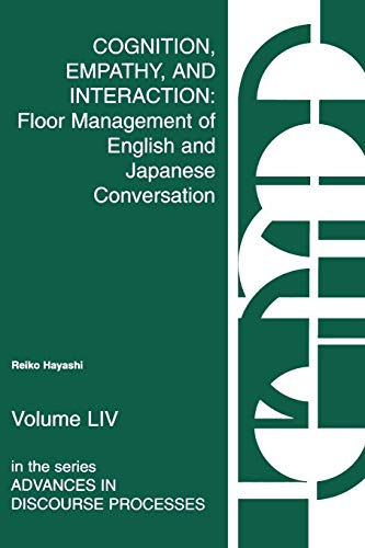 Cognition, Empathy & Interaction: Floor Management of English and Japanese Conversation (...