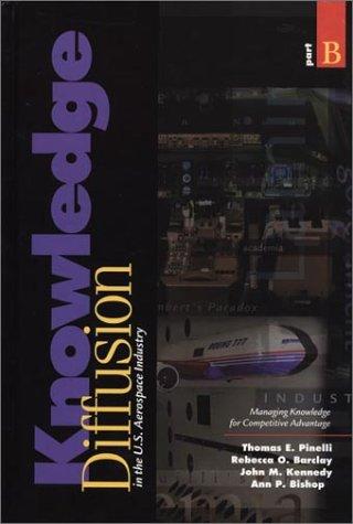 Knowledge Diffusion in the U. S. Aerospace: Pinelli, Thomas E./