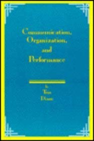 Communication, Organization, and Performance: Dixon, Tom