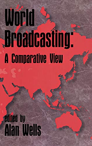 9781567502459: World Broadcasting: A Comparative View (Ablex Series in Artificial Intelligence)