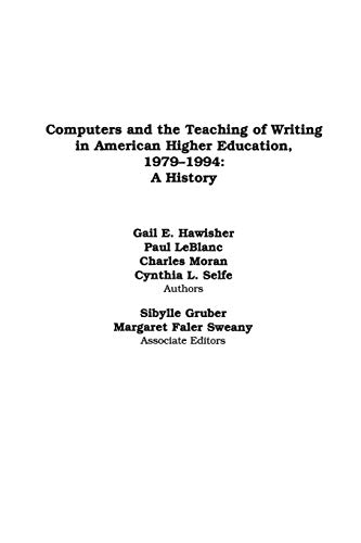 9781567502527: Computers and the Teaching of Writing in American Higher Education, 1979-1994: A History (New Directions in Computers and Composition Studies)