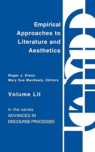 9781567502763: Empirical Approaches to Literature and Aesthetics (Ablex Communication, Culture & Information Series)