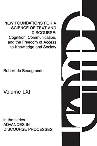 9781567502794: New Foundations for a Science of Text and Discourse: Cognition, Communication, and the Freedom of Access to Knowledge and Society (Advances in Discourse Processes) (v. 61)