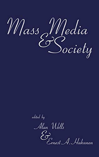 9781567502886: Mass Media and Society (Contemporary Studies in Cognitive Science and Technology)