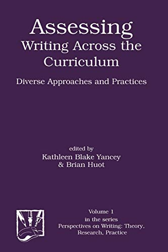 9781567503135: Assessing Writing Across the Curriculum: Diverse Approaches and Practices (Perspectives on Writing)