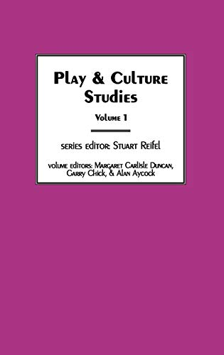 9781567503708: Play & Culture Studies, Volume 1: Diversions and Divergences in Fields of Play (Explorations in the Field of Play) (Vol 1)
