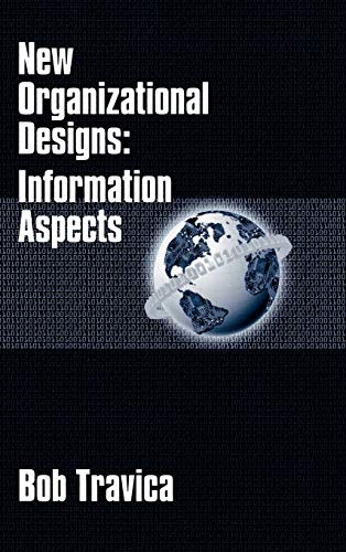 9781567504033: New Organizational Designs: Information Aspects (Contemporary Studies in Information Management, Policy, and)