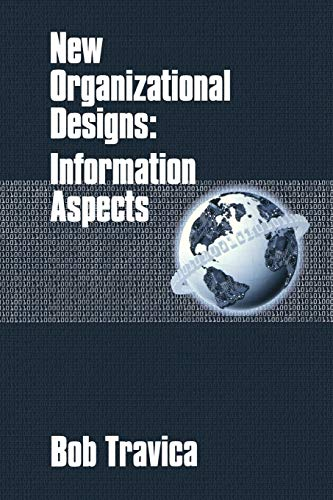 9781567504040: New Organizational Designs: Information Aspects (Contemporary Studies in Information Management, Policy, and Services)