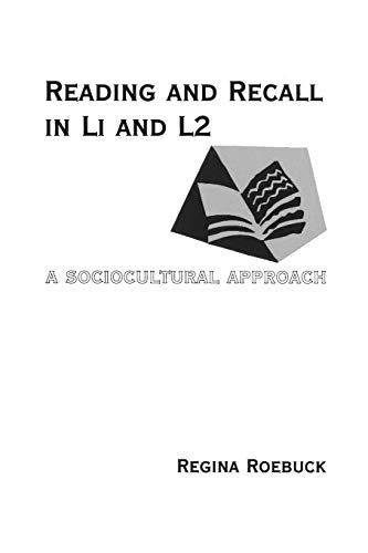 Reading and Recall in L1 and L2: Roebuck Regina