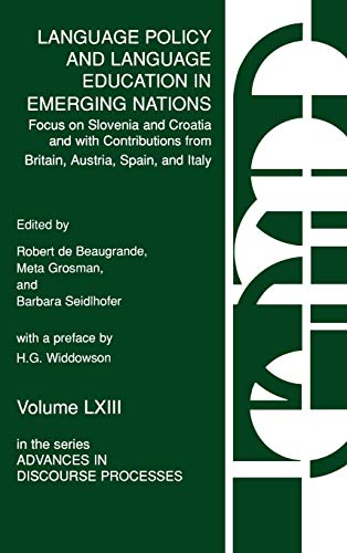 9781567504132: Language Policy and Language Education in Emerging Nations: Focus on Slovenia and Croatia with Contributions from Britain, Austria, Spain, and Italy (Advances in Discourse Processes) (v. 63)