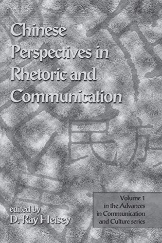 Chinese Perspectives in Rhetoric and Communication: ed Heisey