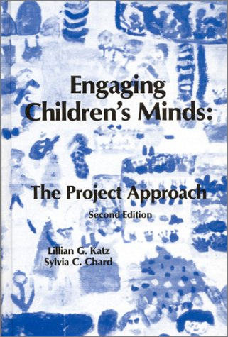 9781567505009: Engaging Children's Minds: The Project Approach