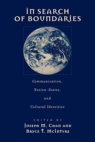 9781567505719: In Search of Boundaries: Communication, Nation-States and Cultural Identities (Advances in Communication and Culture)