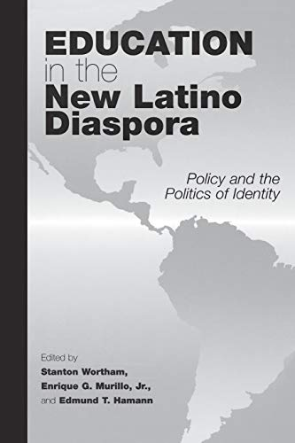 9781567506310: Education in the New Latino Diaspora: Policy and the Politics of Identity (Sociocultural Studies in Educational Policy Formation and Appropriation, V. 2)