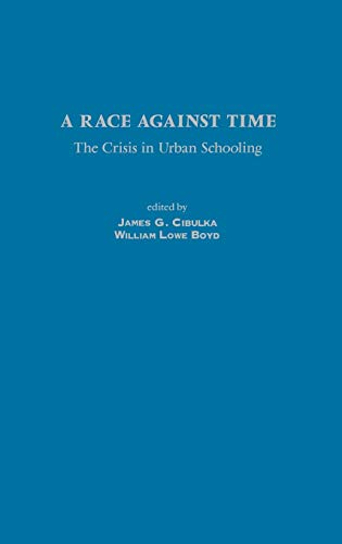9781567506402: A Race Against Time: The Crisis in Urban Schooling (Contemporary Studies in Social & Policy Issues in Education)