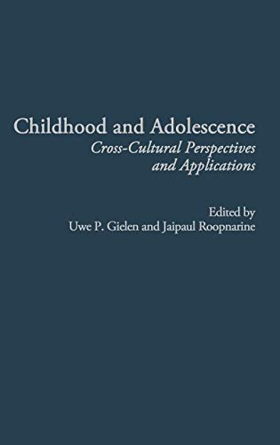 9781567506600: Childhood and Adolescence: Cross-Cultural Perspectives and Applications (Advances in Applied Developmental Psychology)