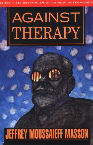 9781567510225: Against Therapy