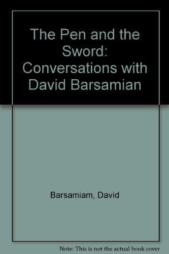 The Pen and the Sword: Conversations with David Barsamian: Barsamiam, David