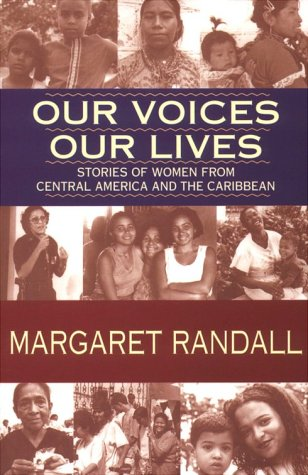 Our Voices, Our Lives: Stories of Women from Central America & the Caribbean (Sun and Moon Classi...