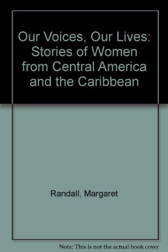9781567510478: Our Voices, Our Lives: Stories of Women from Central America and the Caribbean