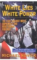 9781567510508: White Lies, White Power: The Fight Against White Supremacy and Reactionary Violence