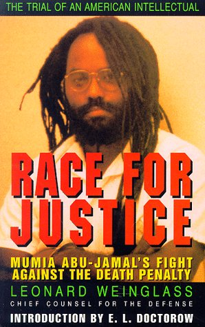 Race for Justice: Mumia Abu-Jamal's Fight Against the Death Penalty (1567510701) by Weinglass, Leonard; Defense Team