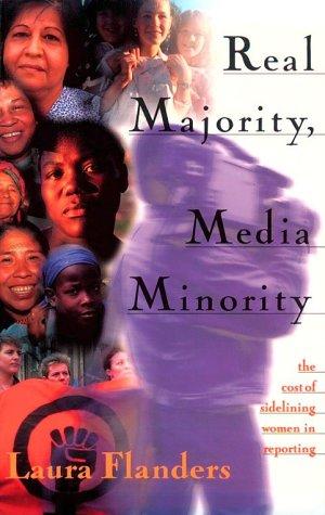 REAL MAJORITY, MEDIA MINORITY: Flanders, Laura