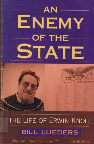An Enemy of the State : The: Bill Lueders
